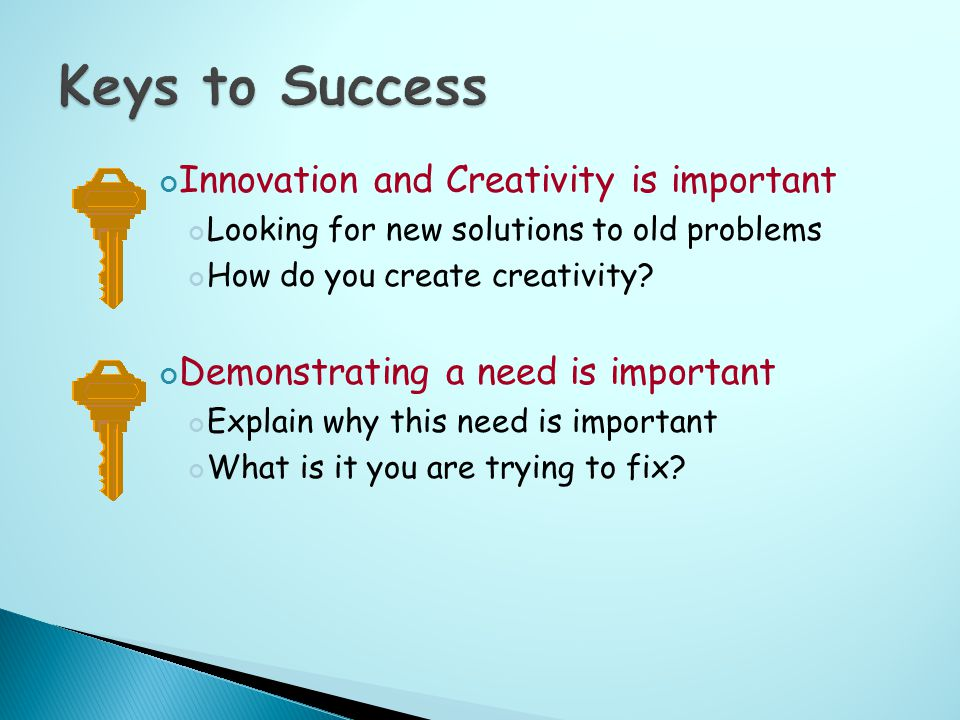 Innovation and Creativity is important Looking for new solutions to old problems How do you create creativity.