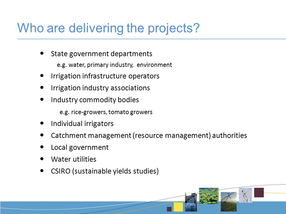 Who are delivering the projects.State government departments e.g.
