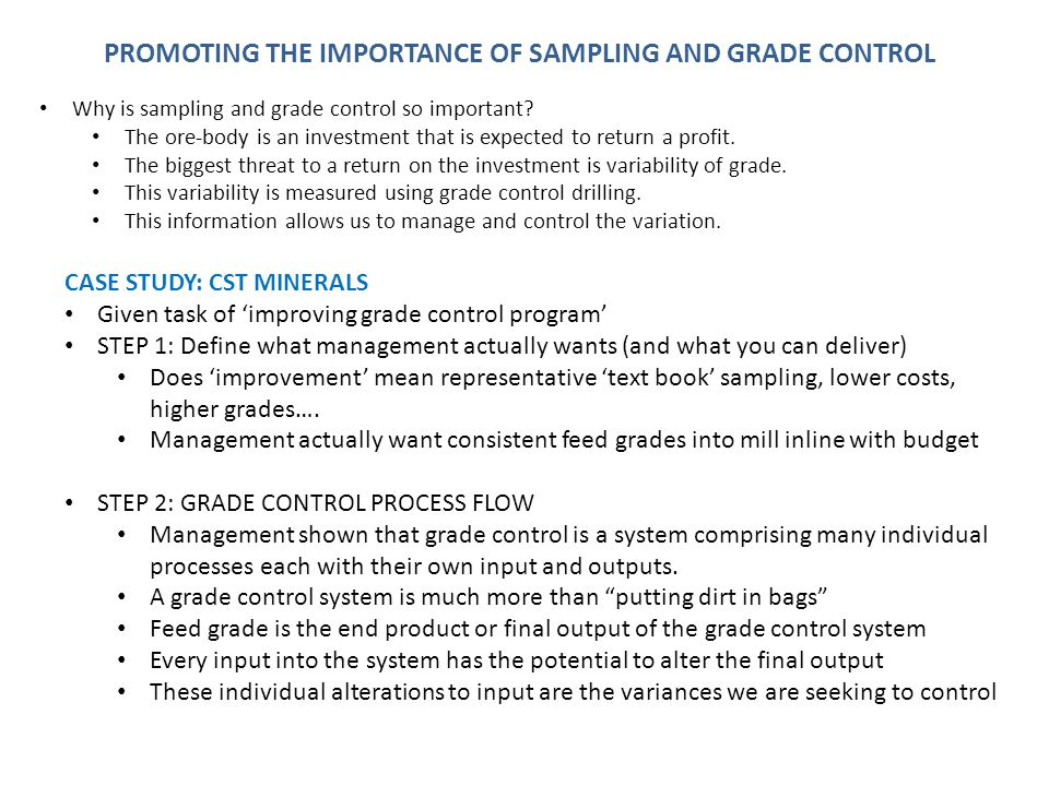 CASE STUDY 90% sampling staff have no previous experience 50% had been internally trained.