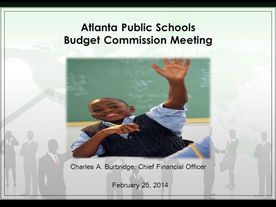 Atlanta Public Schools Budget Commission Meeting Charles A.