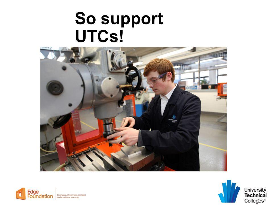So support UTCs!