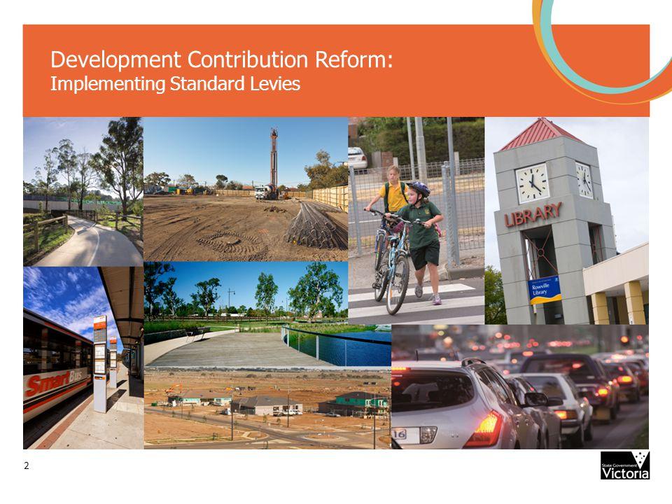 Development Contribution Reform: Implementing Standard Levies 2