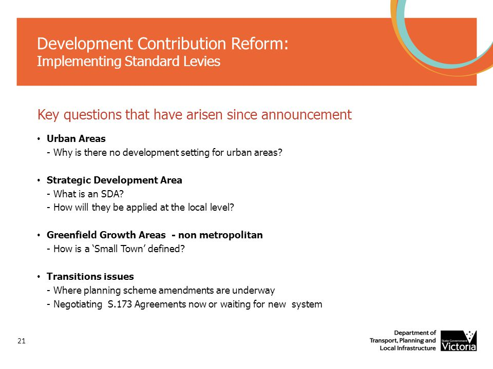 Development Contribution Reform: Implementing Standard Levies Key questions that have arisen since announcement Urban Areas - Why is there no development setting for urban areas.