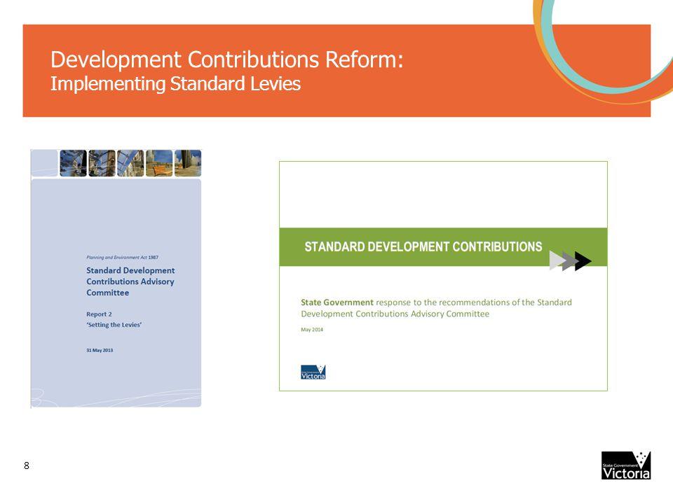 Development Contributions Reform: Implementing Standard Levies 8