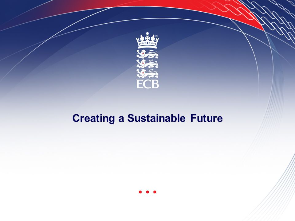 ECB Presentation Template - 24.1.05 Page 1 Creating a Sustainable Future
