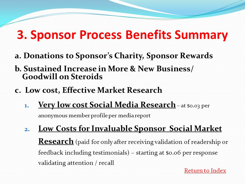 3. Sponsor Process Benefits Summary a. Donations to Sponsor's Charity, Sponsor Rewards b.