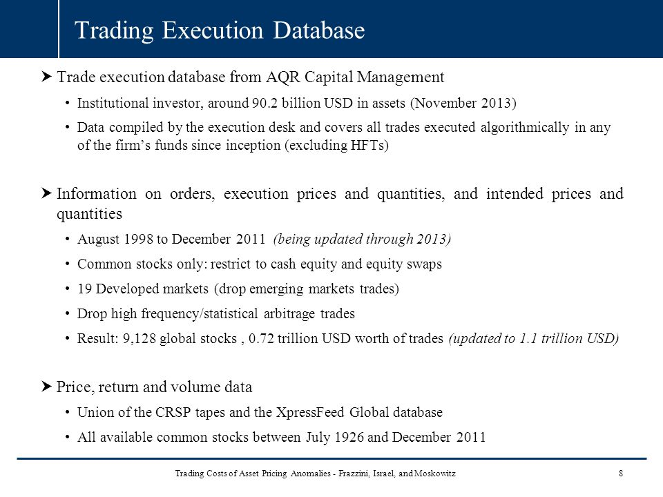 Trade Execution Database  This picture shows our trade execution database.
