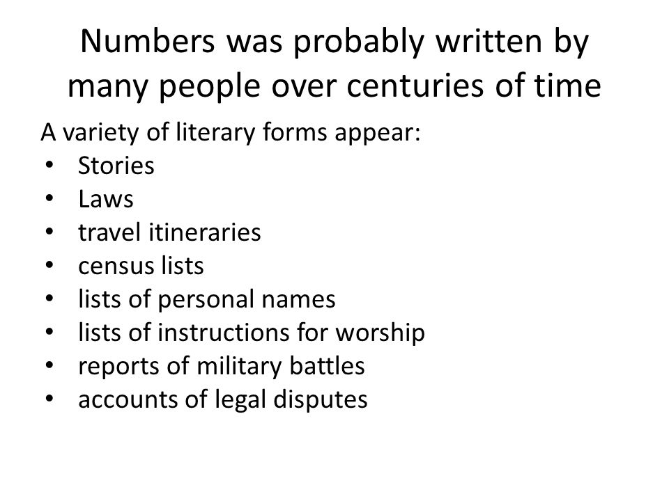 Literary Traditions in Numbers Also, later supplementary material added to these traditions.