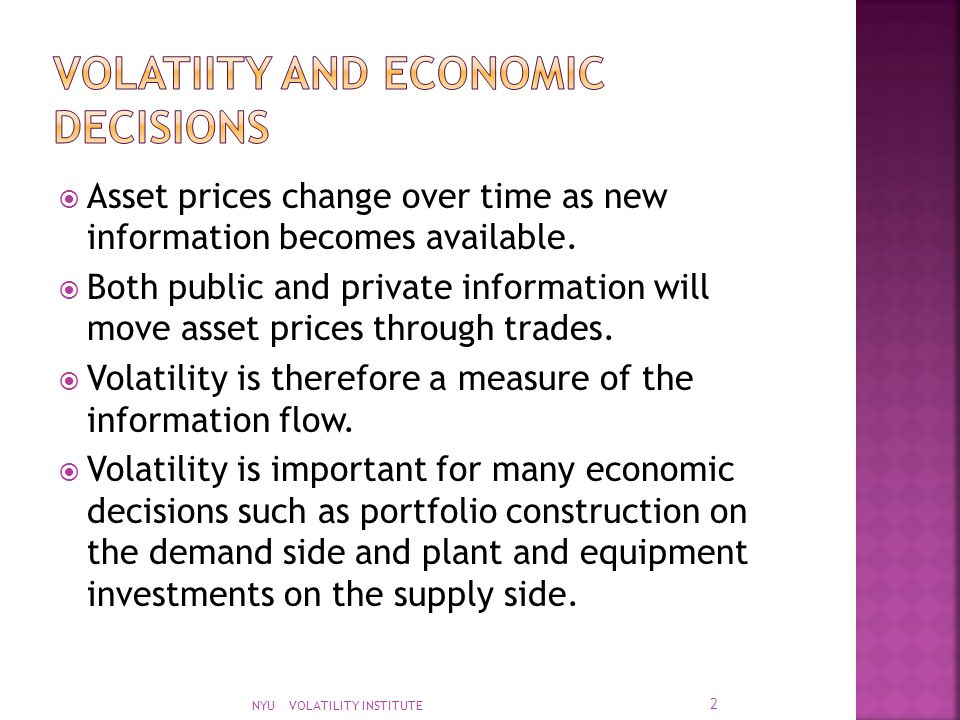  Asset prices change over time as new information becomes available.  Both public and private information will move asset prices through trades.  V