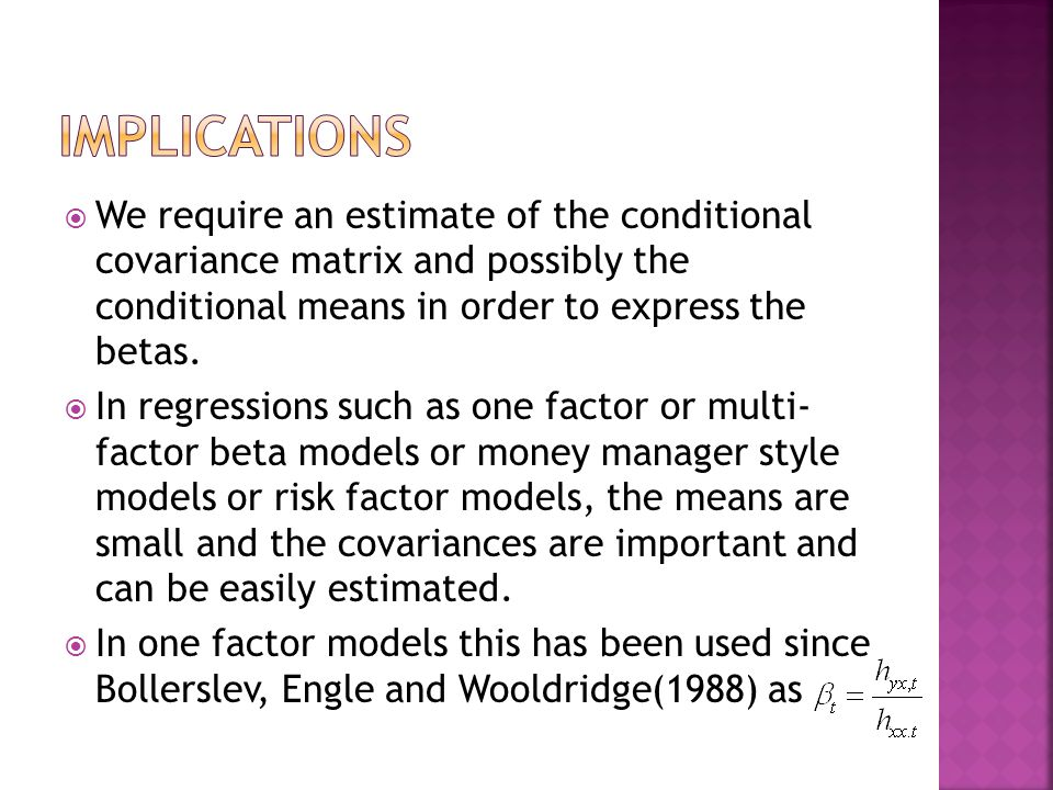  We require an estimate of the conditional covariance matrix and possibly the conditional means in order to express the betas.  In regressions such