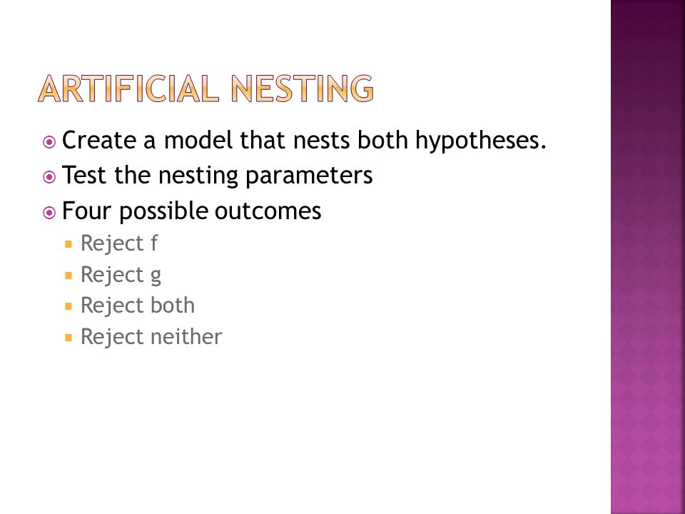  Create a model that nests both hypotheses.