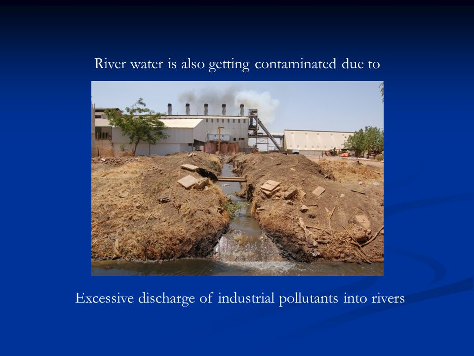 Extensive disposal of plastics & chemicals into rivers