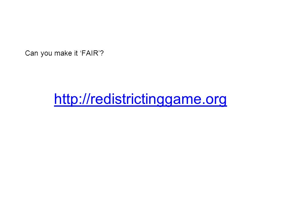 Can you make it 'FAIR'? http://redistrictinggame.org