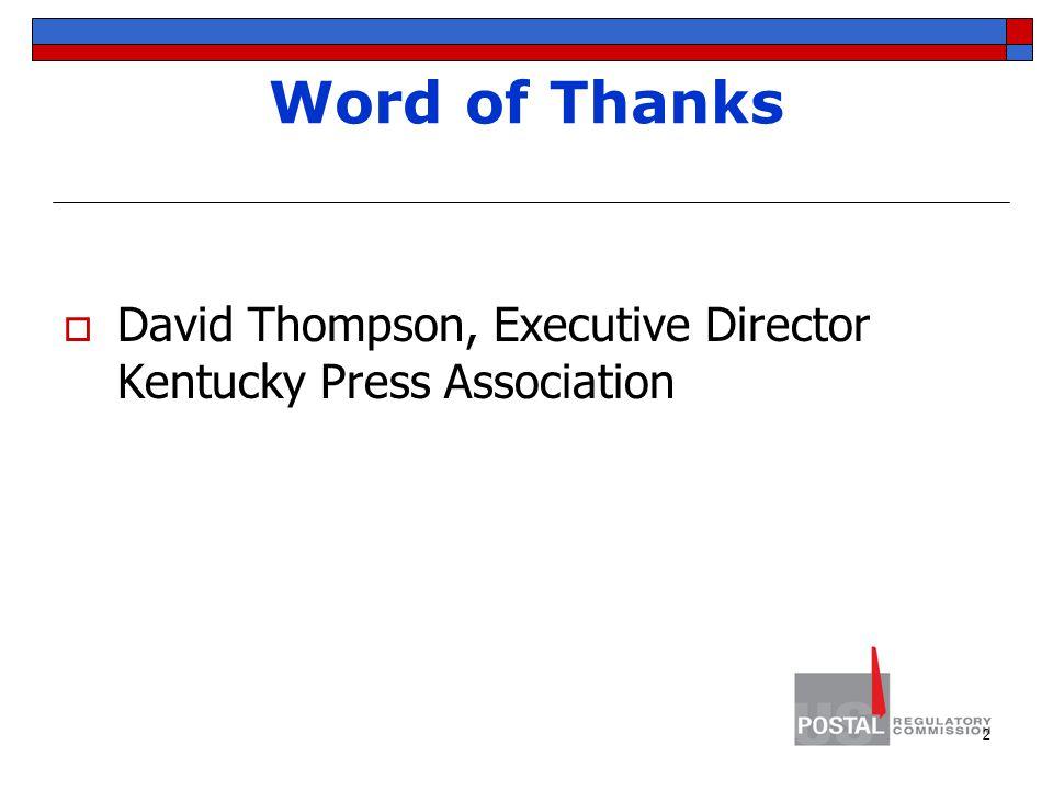 Word of Thanks  David Thompson, Executive Director Kentucky Press Association 2