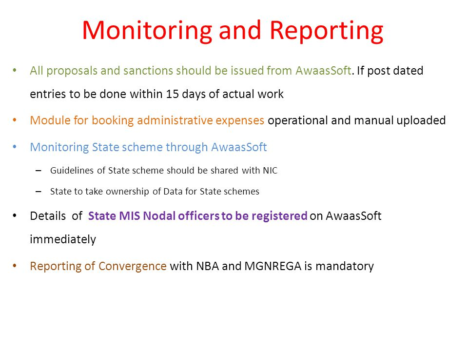 Monitoring and Reporting All proposals and sanctions should be issued from AwaasSoft.