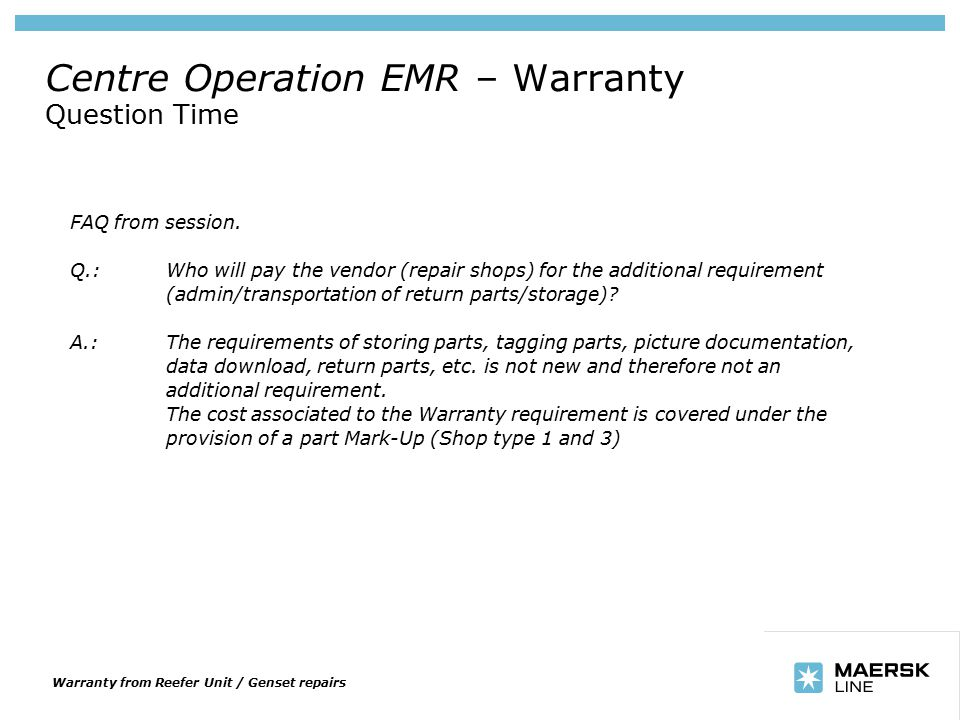 Insert department name via 'View/Header and Footer…' Centre Operation EMR – Warranty Question Time FAQ from session.
