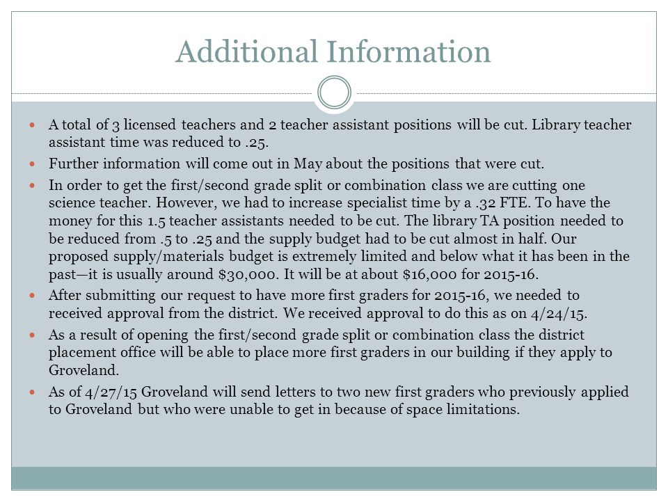 Additional Information A total of 3 licensed teachers and 2 teacher assistant positions will be cut.