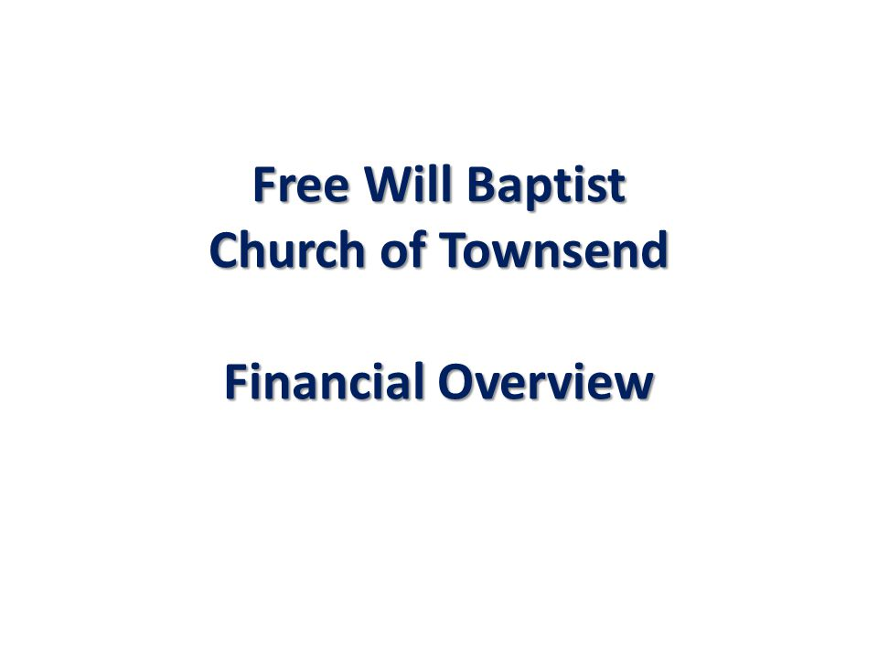 Free Will Baptist Church of Townsend Financial Overview