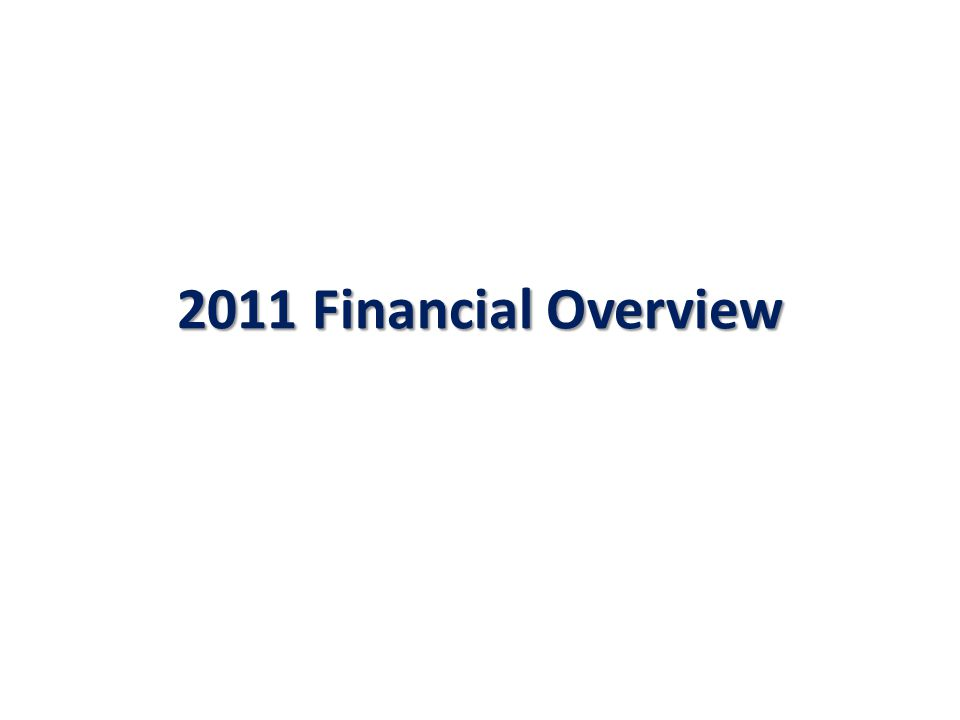 2011 Financial Overview