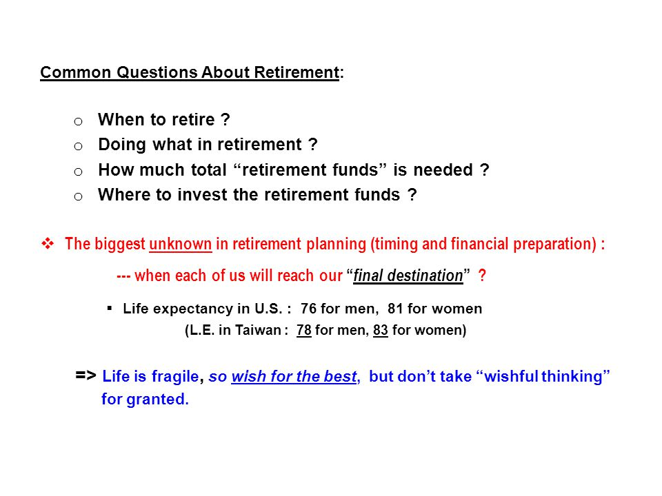 When to Retire .o Why 60-62 may be a desirable retirement age .