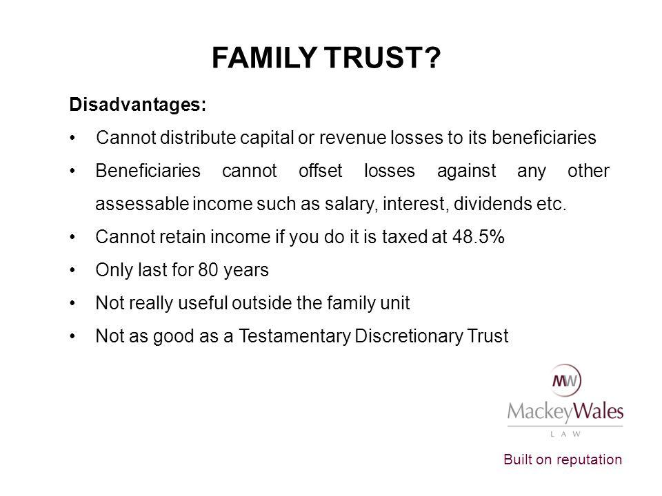 Built on reputation FAMILY TRUST.