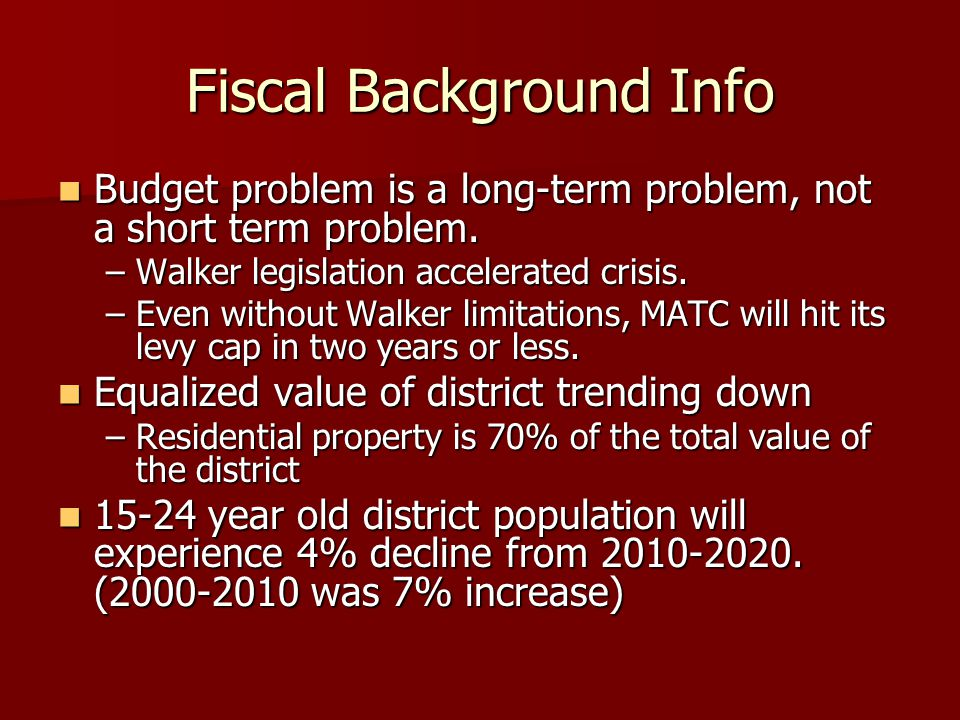 Fiscal Background Info Budget problem is a long-term problem, not a short term problem.