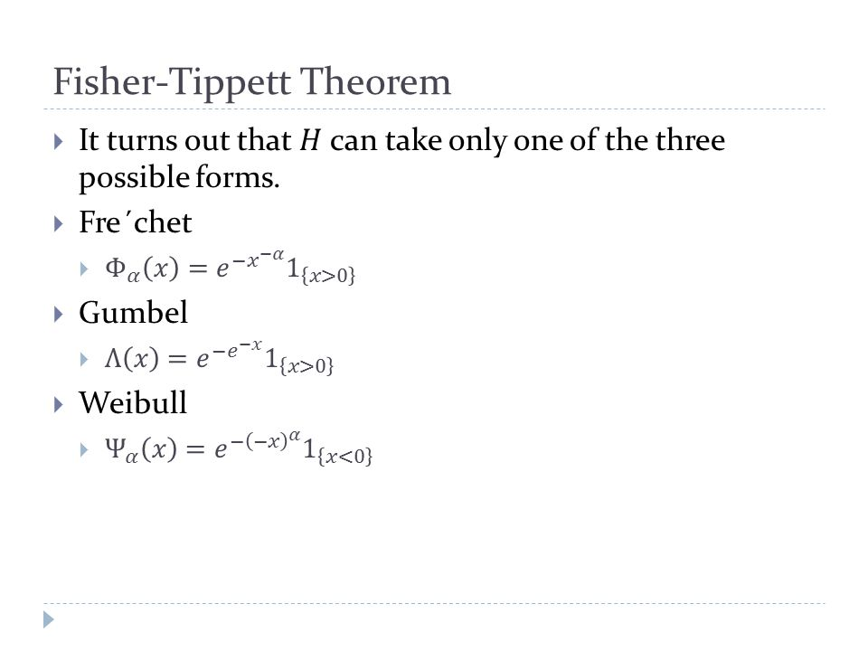 Fisher-Tippett Theorem
