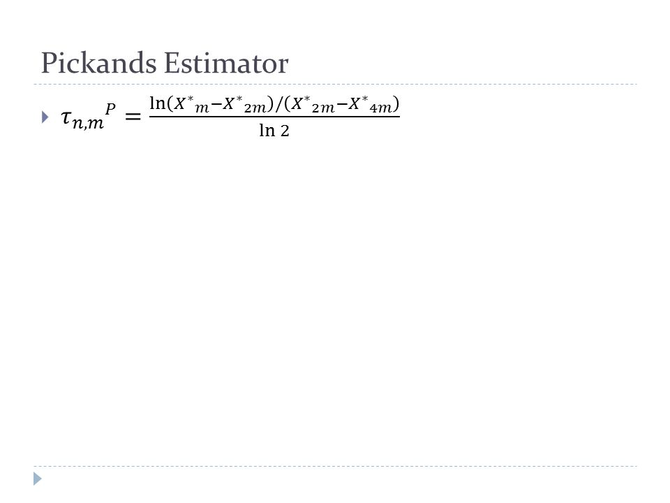 Pickands Estimator