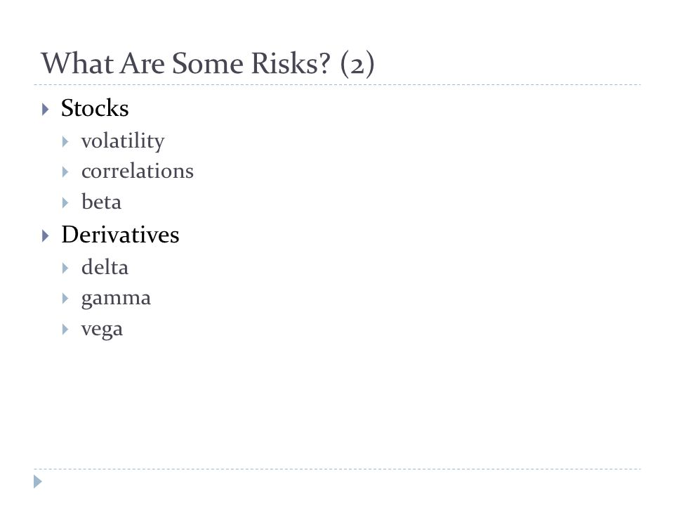 What Are Some Risks.