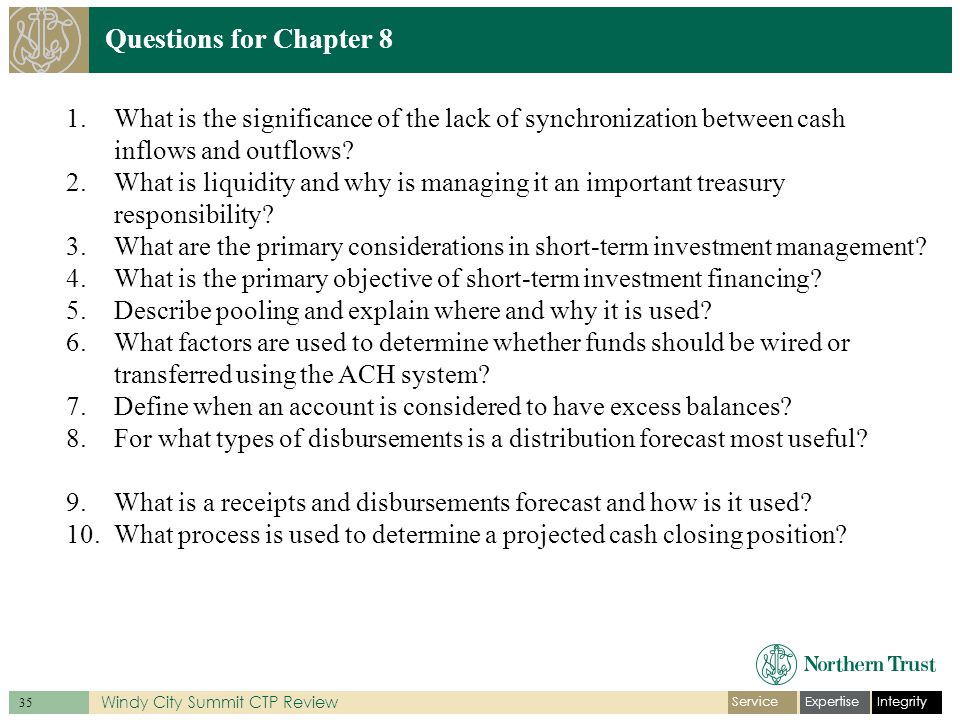 IntegrityExpertiseService 35 Windy City Summit CTP Review Questions for Chapter 8 1.