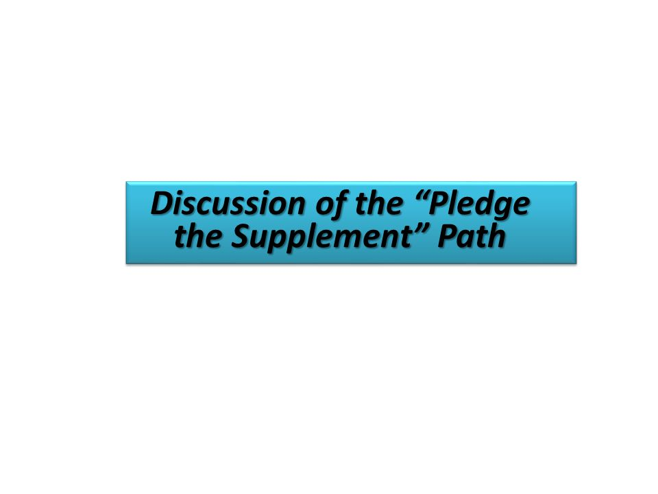 Discussion of the Pledge the Supplement Path