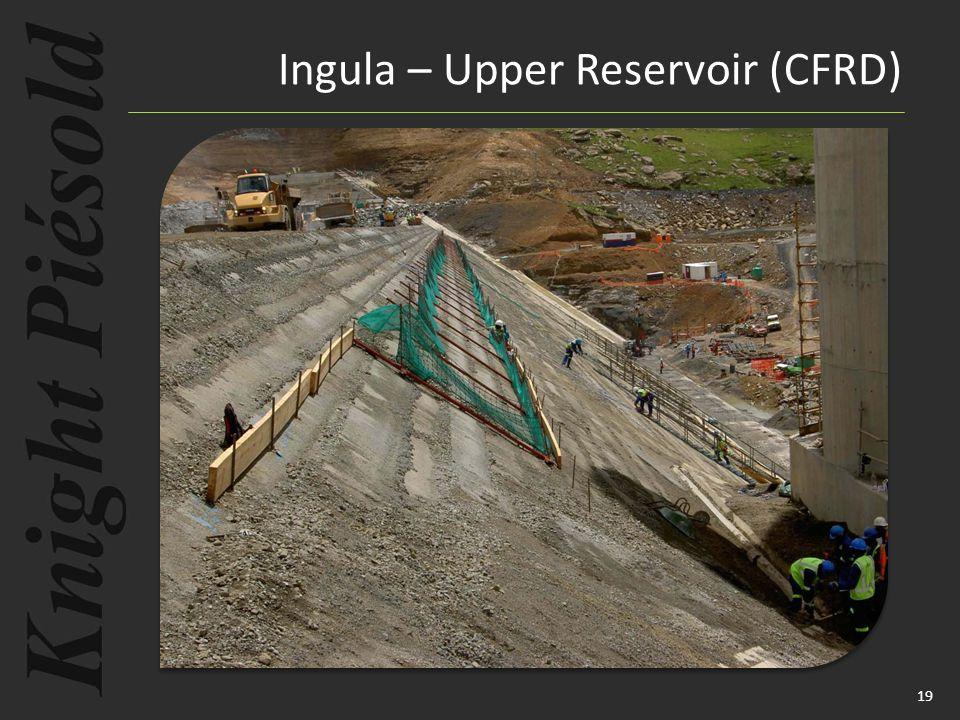19 Ingula – Upper Reservoir (CFRD)