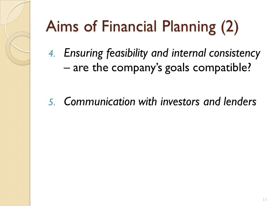 Aims of Financial Planning (2) 4.