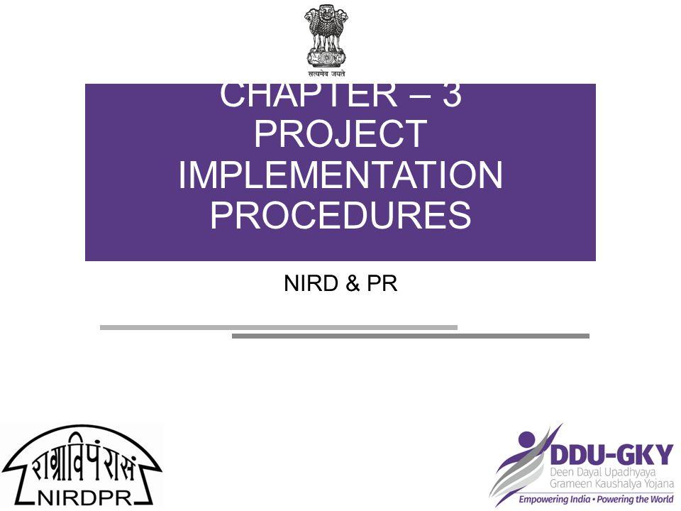 NIRD & PR CHAPTER – 3 PROJECT IMPLEMENTATION PROCEDURES