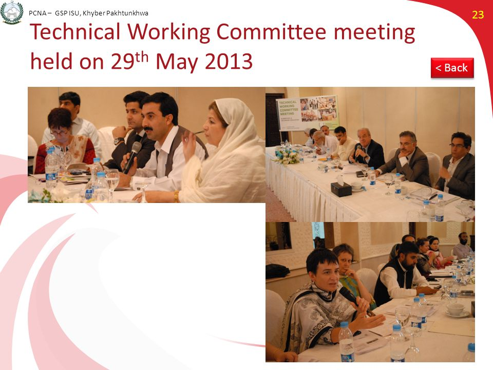 PCNA – GSP ISU, Khyber Pakhtunkhwa 23 Technical Working Committee meeting held on 29 th May 2013 < Back