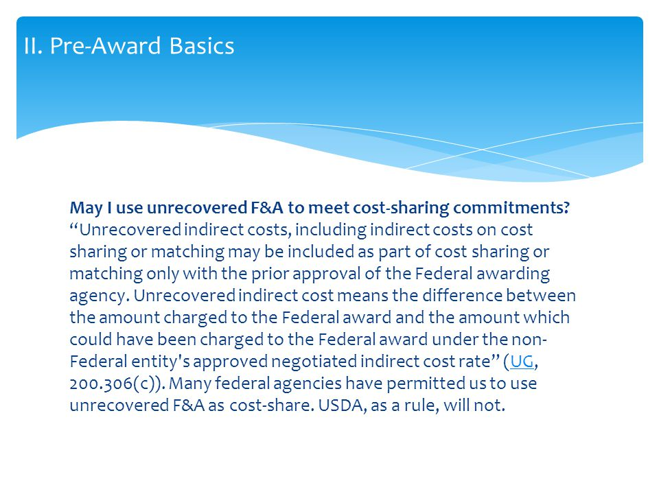 May I use unrecovered F&A to meet cost-sharing commitments.