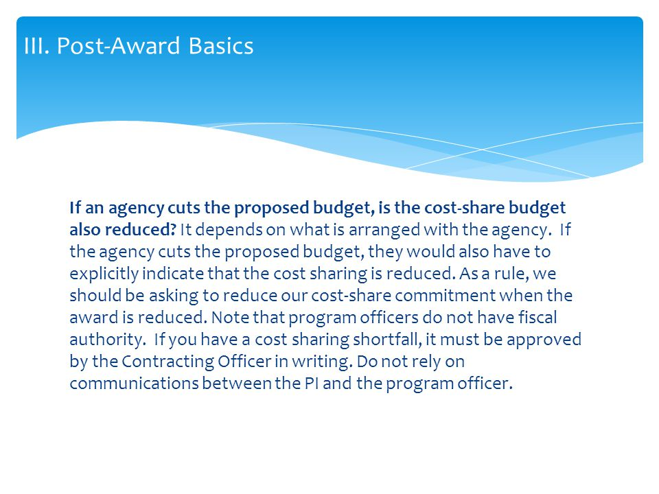 If an agency cuts the proposed budget, is the cost-share budget also reduced.