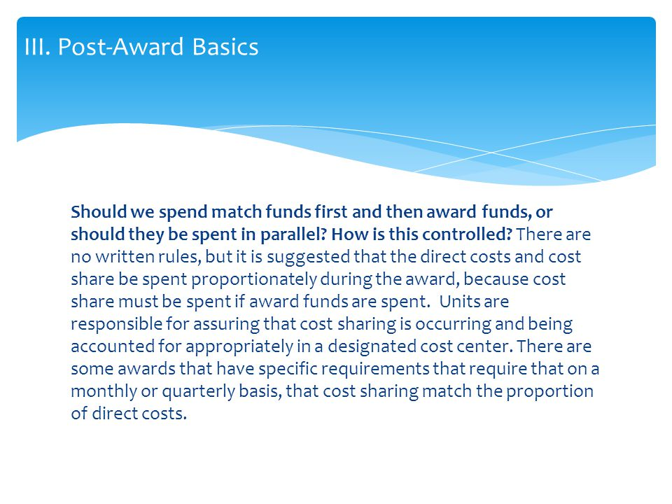 Should we spend match funds first and then award funds, or should they be spent in parallel.