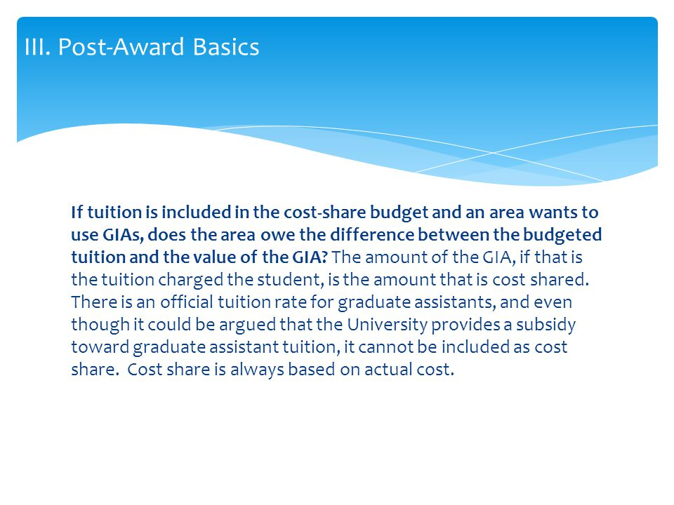 If tuition is included in the cost-share budget and an area wants to use GIAs, does the area owe the difference between the budgeted tuition and the value of the GIA.