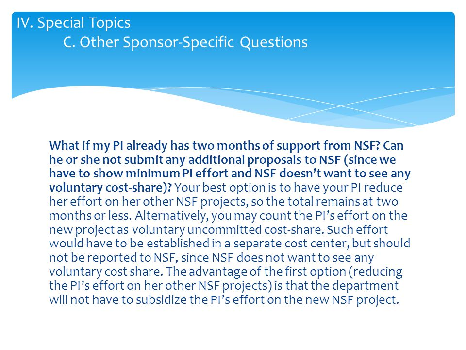 What if my PI already has two months of support from NSF.