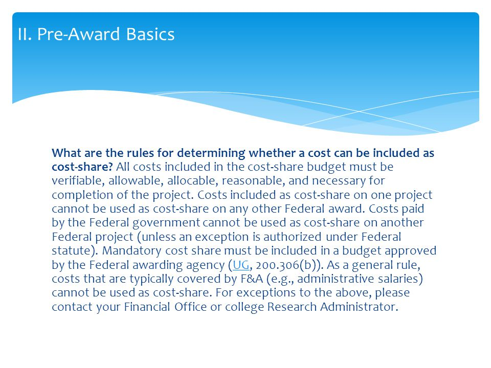 Can unallowable costs be used as cost share.No.