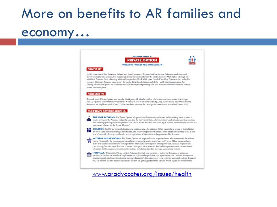 More on benefits to AR families and economy… www.aradvocates.org/issues/health