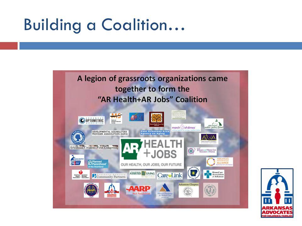 Building a Coalition…