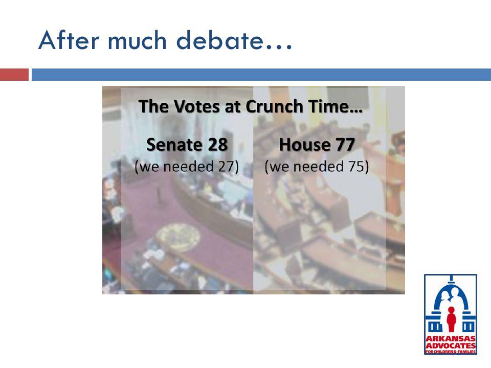 After much debate…
