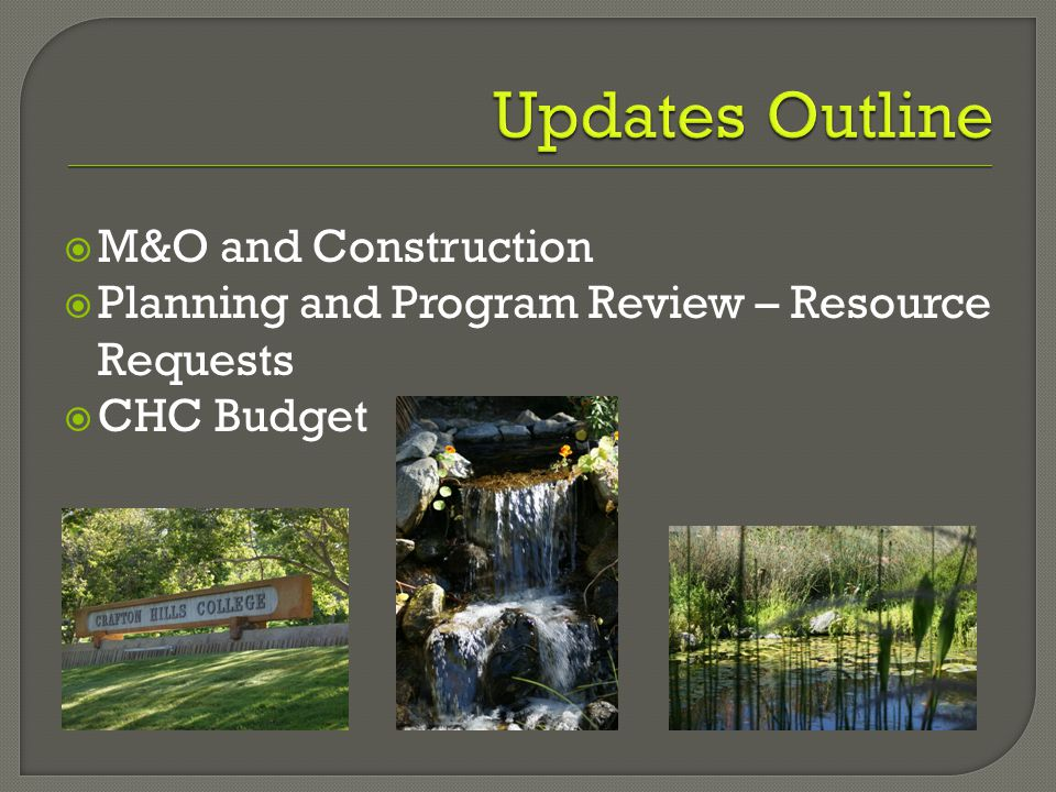  M&O and Construction  Planning and Program Review – Resource Requests  CHC Budget