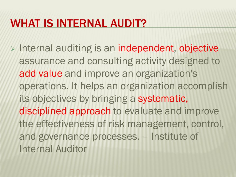 WHAT IS INTERNAL AUDIT.