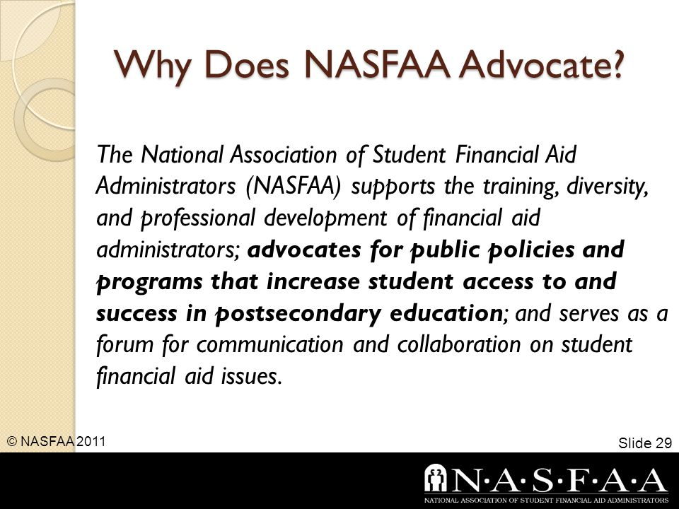Why Does NASFAA Advocate.