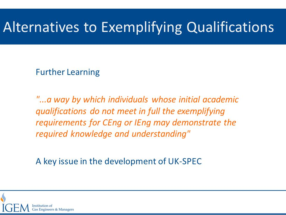 Alternatives to Exemplifying Qualifications Further Learning