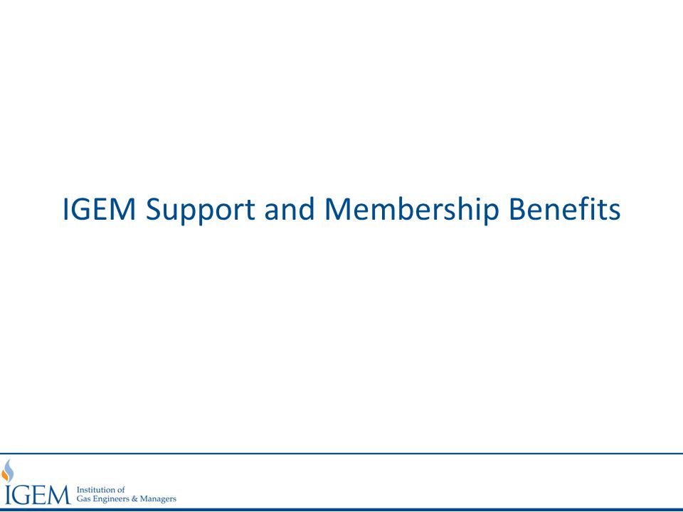 IGEM Support and Membership Benefits