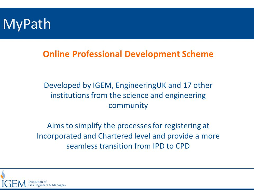 MyPath Online Professional Development Scheme Developed by IGEM, EngineeringUK and 17 other institutions from the science and engineering community Ai